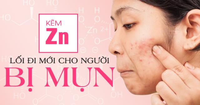 Tại sao kẽm quan trọng đối với làn da mụn?