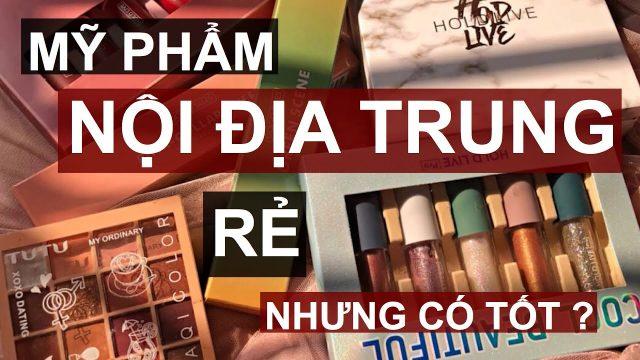 Những hãng mỹ phẩm nội địa trung tốt nhất - my-pham - Shop bán mỹ phẩm